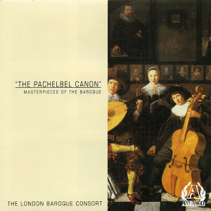 The Pachelbel Canon - Masterpieces Of The Baroque