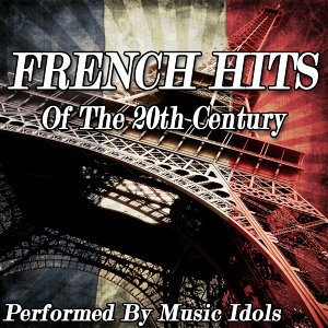 French Hits of the 20th Century
