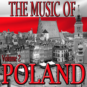 The Music Of Poland Volume 2