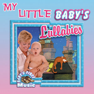 My Little Baby's Lullabies