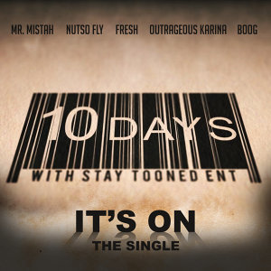 It's On (feat. Nutso Fly, Fresh, Outrageous Karina & Boog)