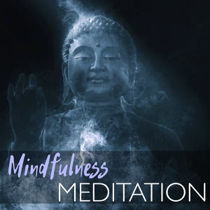 Mindfulness Meditation 50 - Mindful Ambient Chillout, Songs for Lucid Dreaming and Astral Projection