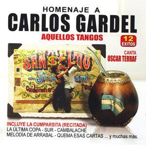 Homenaje A Carlos Gardel - Aquellos Tangos