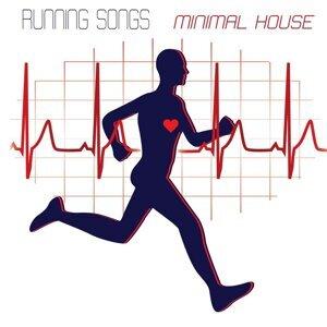 Running Songs Workout Minimal House Music