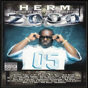 Herm Presents Trying to Survive in the Ghetto 2000