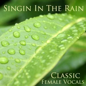 Singin in the Rain - Classic Female Vocals