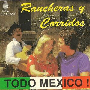 Todo Mexico – Rancheras y corridos