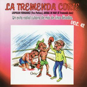 La Tremenda Corte: Un Exito Radial Cubano de Mas de 5 Decadas, Vol. 42