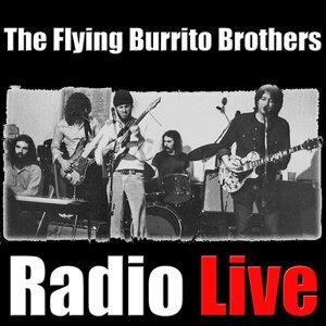 The Flying Burrito Brothers Radio LIve - Live