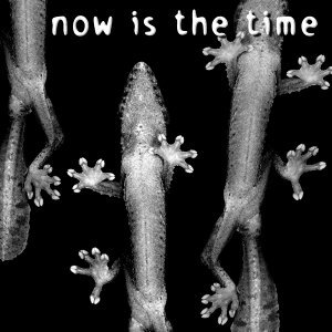 Now is the Time - EP