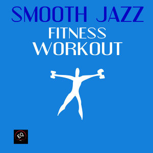 Smooth Jazz Fitness Workout