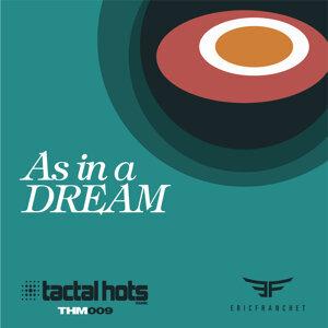 As in a Dream