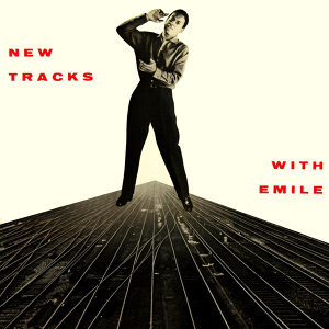 New Tracks By Emile