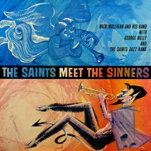 The Saints Meet The Sinners