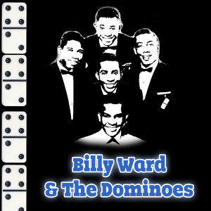 Billy Ward & The Dominoes Greatest Hits