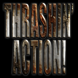 Thrashin' Action