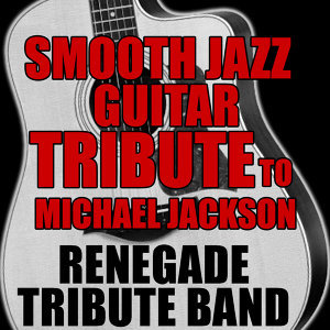 Smooth Jazz Guitar Tribute to Michael Jackson