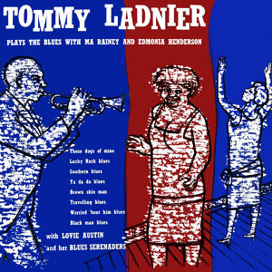 Tommy Ladnier Plays The Blues