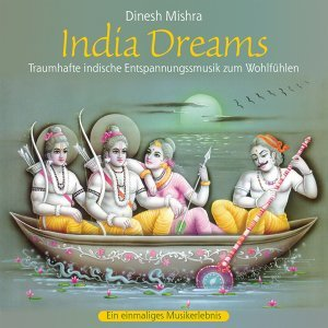 INDIA DREAMS : Native Music For Relaxation
