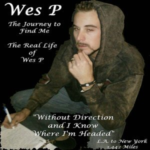The Journey to Find Me: The Real Life of Wes P