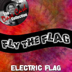 Fly The Flag - [The Dave Cash Collection]