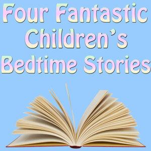 Four Fantastic Children's Bedtime Stories