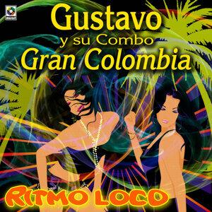 Ritmo Loco - Gustavo Y Su Combo Gran Colombia