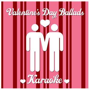 Valentine's Day Ballads Karaoke