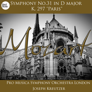 "Mozart: Symphony No.31 in D major K. 297 ""Paris"""
