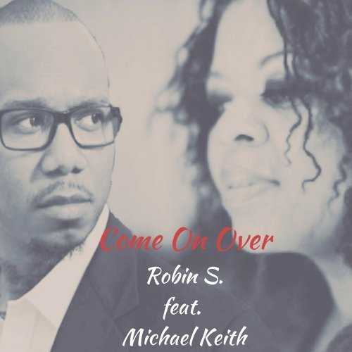 Come on Over (feat. Michael Keith)