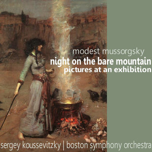 Mussorgsky: Night On The Bare Mountain & Pictures At An Exhibition