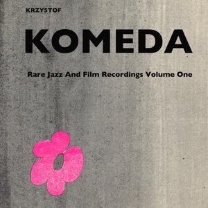 Krzysztof Komeda: Rare Jazz and Film Recordings Volume One. Trio 1960, Quartet 1961 - Remastered
