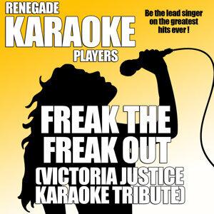 Freak The Freak Out (Victoria Justice Karaoke Tribute)