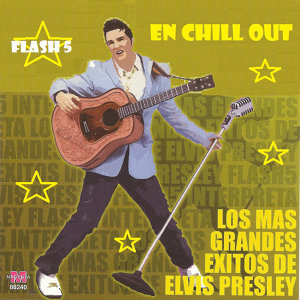 Chill out Elvis Presley