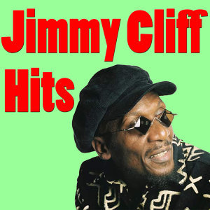 Jimmy Cliff Hits