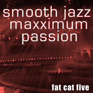 Smooth Jazz Maxximum Passion