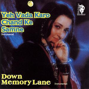 Down Memory Lane - Yeh Vada Karo Chand Ke Samne