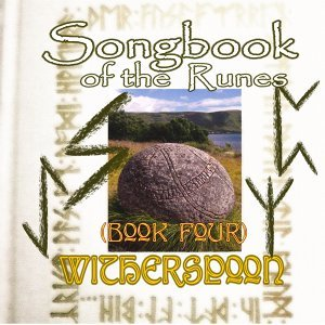 Songbook of the Runes (Book Four)