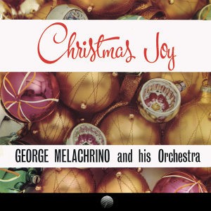 Christmas Joy: The Most Famous of Festive Music (Remastered)