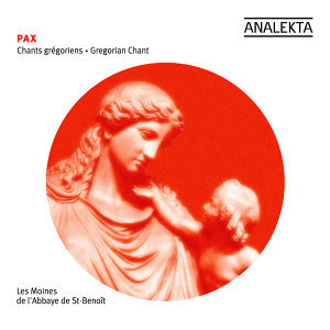 Pax: Gregorian chant on the theme of peace (remastered)