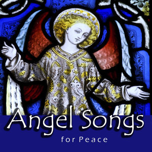 Angel Songs for Peace