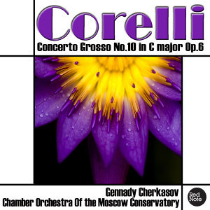 Corelli: Concerto Grosso No.10 in C major Op.6