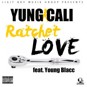 Ratchet Love (feat. Young Blacc)