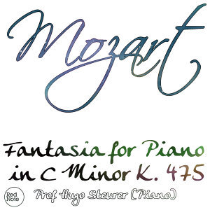 Mozart: Fantasia for Piano in C Minor K. 475