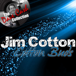 Cotton Buds - [The Dave Cash Collection]