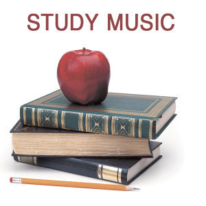 Study Music - Relaxing Music for Reading and Studying, Concentration Music and Study Music for Your Brain Power