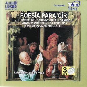Poesía para Oír: El Brindis del Bohemio, Reír Llorando, Siquiera Murieron los Abuelos y Otros Poemas Populares (Unabridged)