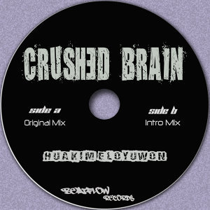 Crushed Brain