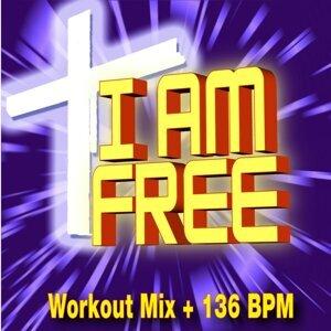 I Am Free (Workout Mix + 136 BPM)