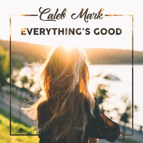 Everything's Good